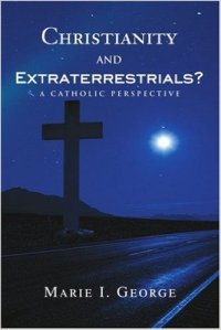 Book Cover - Christianity and Extraterrestrials - A Catholic Perspective