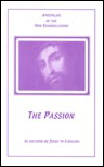 The Passion As Dictated By Jesus Christ to Catalina Rivas