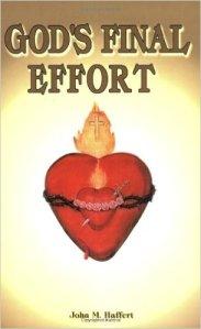 Book Cover - God's Final Effort - John Haffert