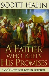 Book Cover - A Father Who Keeps His Promises - God's Covenant in Scripture